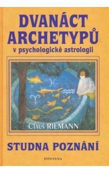 Claus Riemann: Dvanáct archetypů v psychologické astrologii cena od 179 Kč
