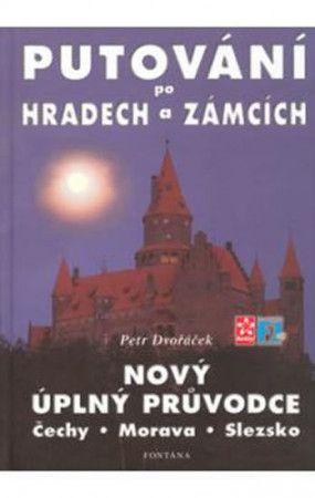 Petr Dvořáček: Putování po hradech a zámcích cena od 189 Kč