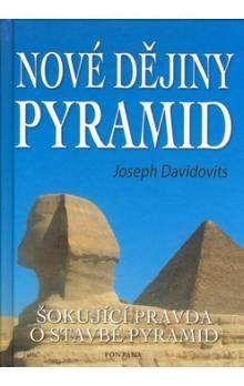Joseph Davidovits: Nové dějiny pyramid cena od 197 Kč