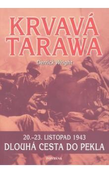 Derrick Wright: Krvavá Tarawa cena od 149 Kč