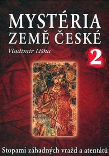 Vladimír Liška: Mystéria země české II. cena od 169 Kč