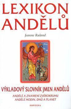 Jeanne Ruland: Lexikon andělů cena od 176 Kč