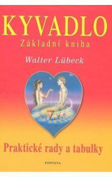 Walter Lübeck: Kyvadlo Základní kniha cena od 196 Kč