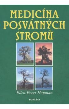 Ellen Evert Hopman: Medicína posvátných stromů cena od 200 Kč