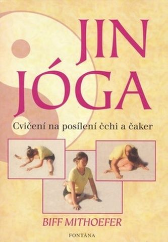 Biff Mithoefer: Jin jóga cena od 271 Kč