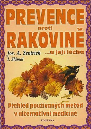 Josef A. Zentrich: Prevence proti rakovině cena od 148 Kč