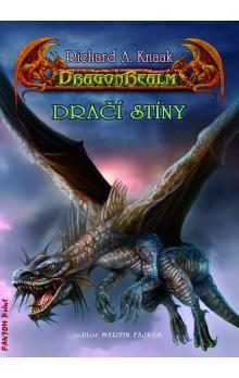 Richard Knaak: DragonRealm 11 - Dračí stíny cena od 173 Kč