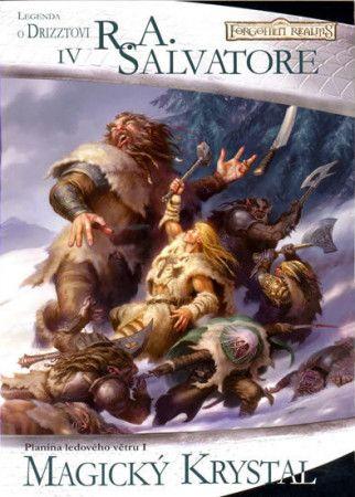 R.A. Salvatore: Temný Elf Drizzt 04 - Magický krystal cena od 167 Kč