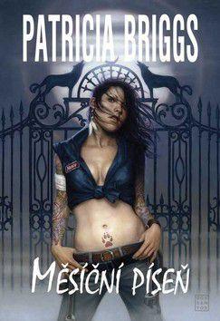 Patricia Briggs: Měsíční píseň cena od 245 Kč