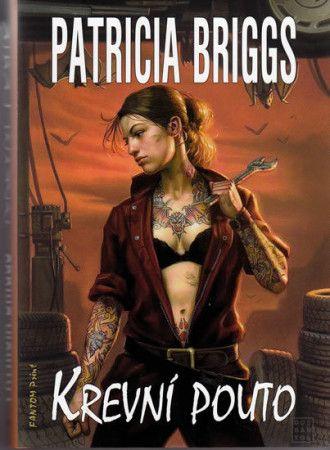 Patricia Briggs: Mercy Thompson 2 - Krevní pouto cena od 174 Kč