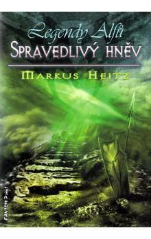 Markus Heitz: Legendy alfů 1 - Spravedlivý hněv cena od 189 Kč