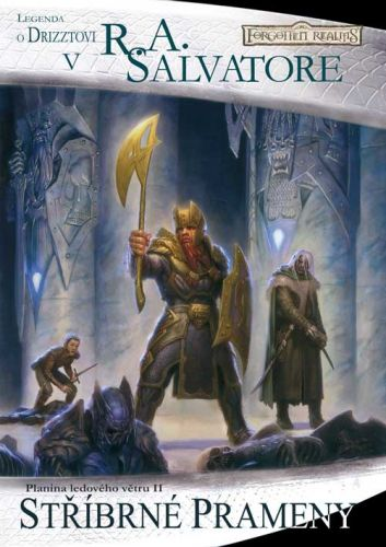 R.A. Salvatore: Temný Elf Drizzt 05 - Stříbrné prameny (2vydání) cena od 155 Kč