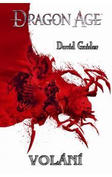 David Gaider: Dragon Age: Volání cena od 0 Kč