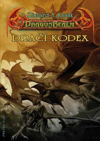 Richard Knaak: DragonRealm 7 - Dračí kodex cena od 148 Kč