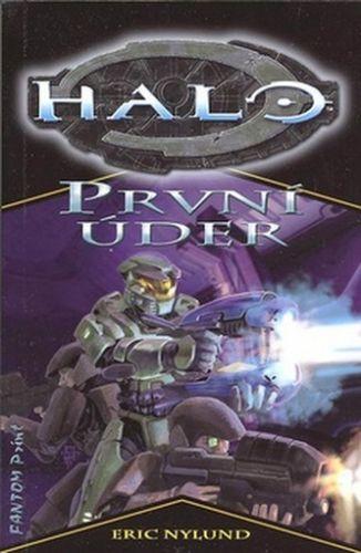 Eric S Nylund: Halo 3 - První úder cena od 0 Kč
