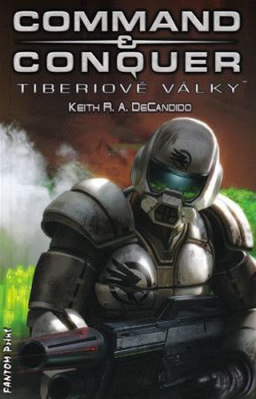 Keith R. A. DeCandido: Command & Conquer cena od 79 Kč