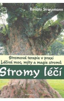 Renato Strassmann: Stromy léčí cena od 224 Kč