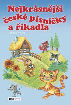 Ladislava Pechová: Nejkrásnější české písničky a říkadla cena od 0 Kč