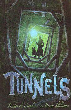 Roderick Gordon; Brian Williams: Tunnels cena od 220 Kč
