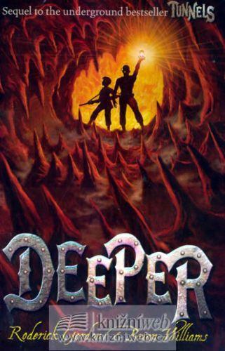 Roderick Gordon, Brian Williams: Deeper cena od 303 Kč