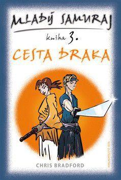 Chris Bradford: Mladý samuraj kniha 3. cena od 0 Kč