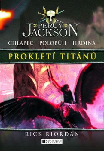 Rick Riordan: Prokletí Titánů cena od 271 Kč