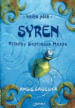 Angie Sage: Syren - Příběhy Septimuse Heapa - kniha pátá cena od 0 Kč