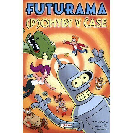 Matt Groening: Futurama I - (P)ohyby v čase cena od 164 Kč