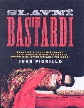 Juré Fiorillo: Slavní bastardi cena od 407 Kč