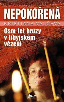 Kristiana Valčeva: Nepokořená cena od 188 Kč