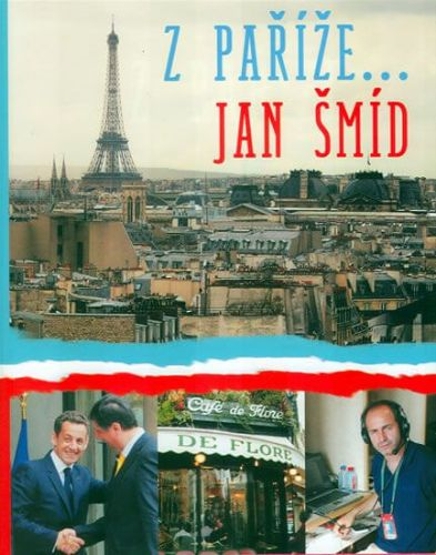 Jan Šmíd: Z Paříže… Jan Šmíd cena od 213 Kč