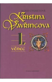 Sigrid Undsetová: Kristina Vavřincová 1. - 3. díl cena od 507 Kč