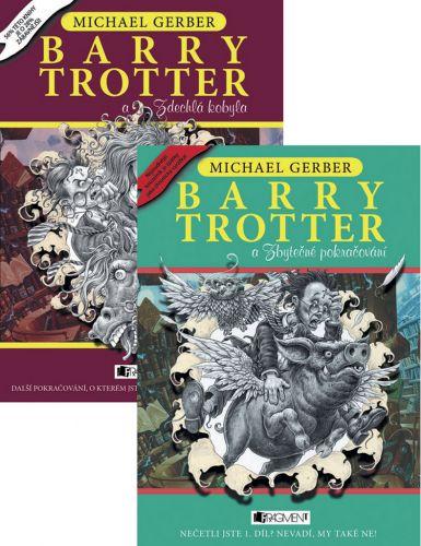 Michael Gerber: Balíček 2 ks Barry Trotter a Zbytečné pokračování+ Barry Trotter a Zdechlá kobyl cena od 371 Kč
