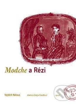 Vojtěch Rakous, Darja Čančíková: Modche a Rézi cena od 129 Kč