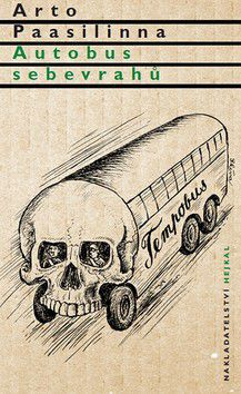 Arto Paasilinna: Autobus sebevrahů cena od 149 Kč