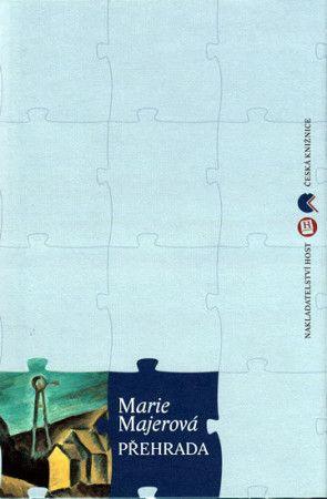 Marie Majerová: Přehrada cena od 181 Kč