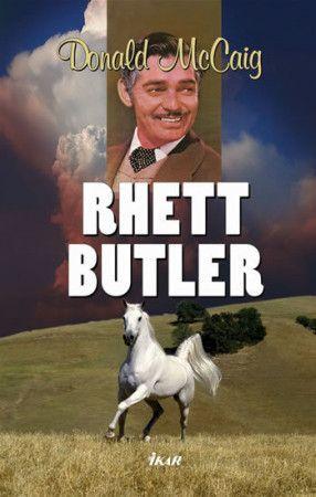 Donald McCaig: Rhett Butler cena od 99 Kč