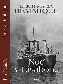 Erich Maria Remarque: Noc v Lisabonu cena od 0 Kč