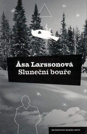 Åsa Larsson: Sluneční bouře cena od 182 Kč