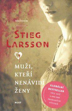 Stieg Larsson: Muži, kteří nenávidí ženy (Milénium 1) cena od 196 Kč