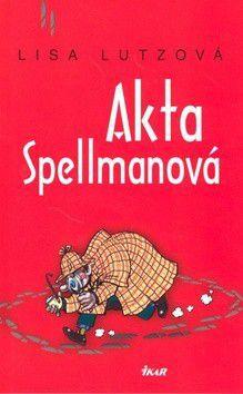 Lisa Lutzová: Akta Spellmanová cena od 99 Kč
