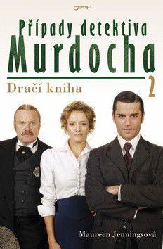 Maureen Jennings: Případy detektiva Murdocha 2 - Dračí kniha cena od 0 Kč