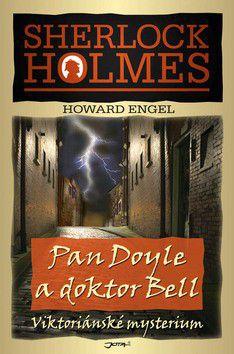 Howard Engel: Pan Doyle a doktor Bell - Viktoriánské mysterium cena od 48 Kč