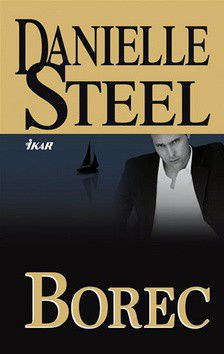 Danielle Steel: Borec cena od 183 Kč