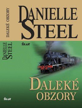 Danielle Steelová: Daleké obzory - Danielle Steelová cena od 214 Kč