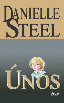 Danielle Steel: Únos cena od 183 Kč