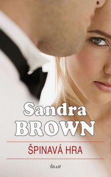 Sandra Brown: Špinavá hra cena od 259 Kč