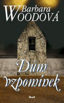 Barbara Wood: Dům vzpomínek cena od 199 Kč