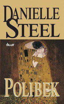 Danielle Steel: Polibek cena od 214 Kč