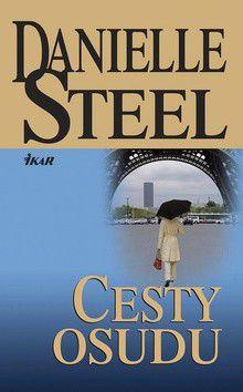 Danielle Steel: Cesty osudu cena od 197 Kč
